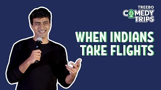 Treebo Comedy Trips - Varun Thakur in Bengaluru - When Indians Take Flights thumbnail