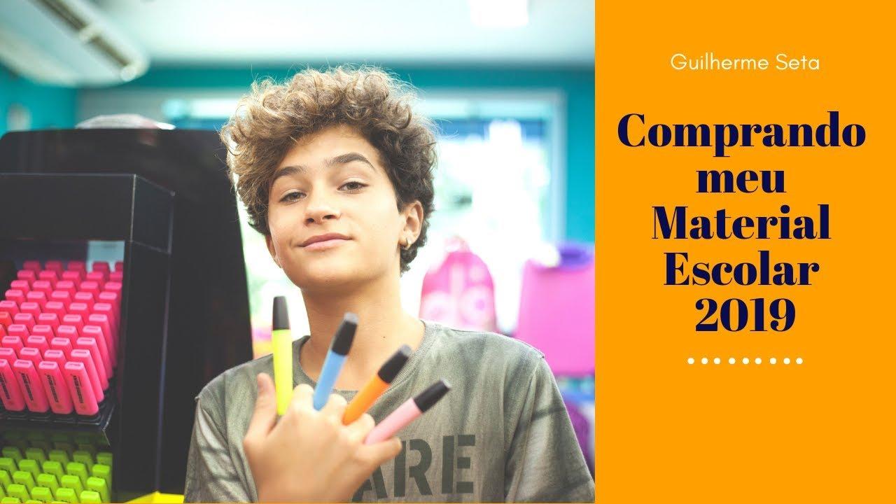 Comprando meu material escolar 2019 - Guilherme Seta