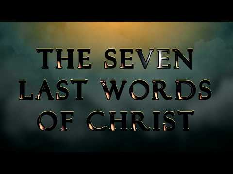 """The Seven Last Words of Christ.""..."