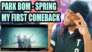 Park Bom - Spring feat. Sandara Park | My First Time | Reaction!!! | (박봄)(산다라박)(봄)