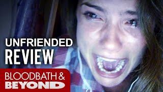 Unfriended (2015) - Horror Movie Review