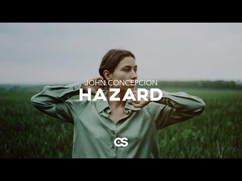 John Concepcion - HAZARD