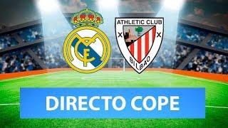 (SOLO AUDIO) Directo del Real Madrid 0-0 Athletic en Tiempo de Juego COPE