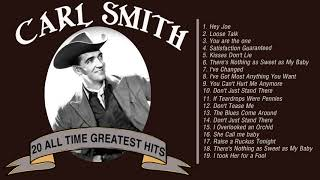 Carl Smith Greatest Old Country Music hits - Best of Carl Smith Songs - Country Music singers