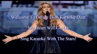 Celine Dion My Heart Will Go On Karaoke Duet