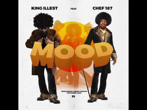 Download KING ILLEST FT CHEF 187 - MOOD
