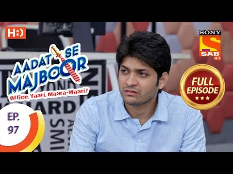 Aadat Se Majboor  Ep 97  Full Episode  14th February, 2018