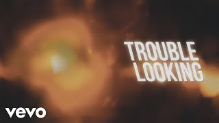 Chris Young - Trouble Looking (Lyric Video) YouTube Videos