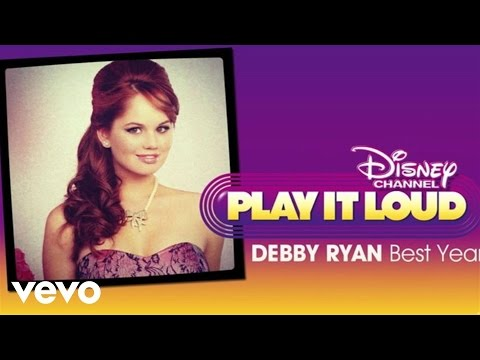 Debby Ryan - Best Year (from