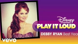 "Debby Ryan - Best Year (from ""Jessie"")"