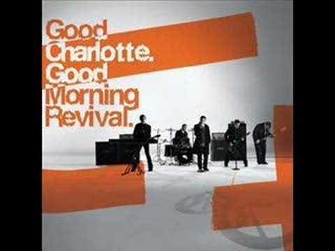 Good Charlotte - Good Morning Revival + Misery