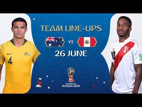 LINEUPS – AUSTRALIA V PERU - MATCH 38 @ 2018 FIFA World Cup™