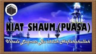 Video Niat Shoum (puasa) -  Ustadz Luqman Ba'abduh Hahizhahullah download MP3, 3GP, MP4, WEBM, AVI, FLV Oktober 2017