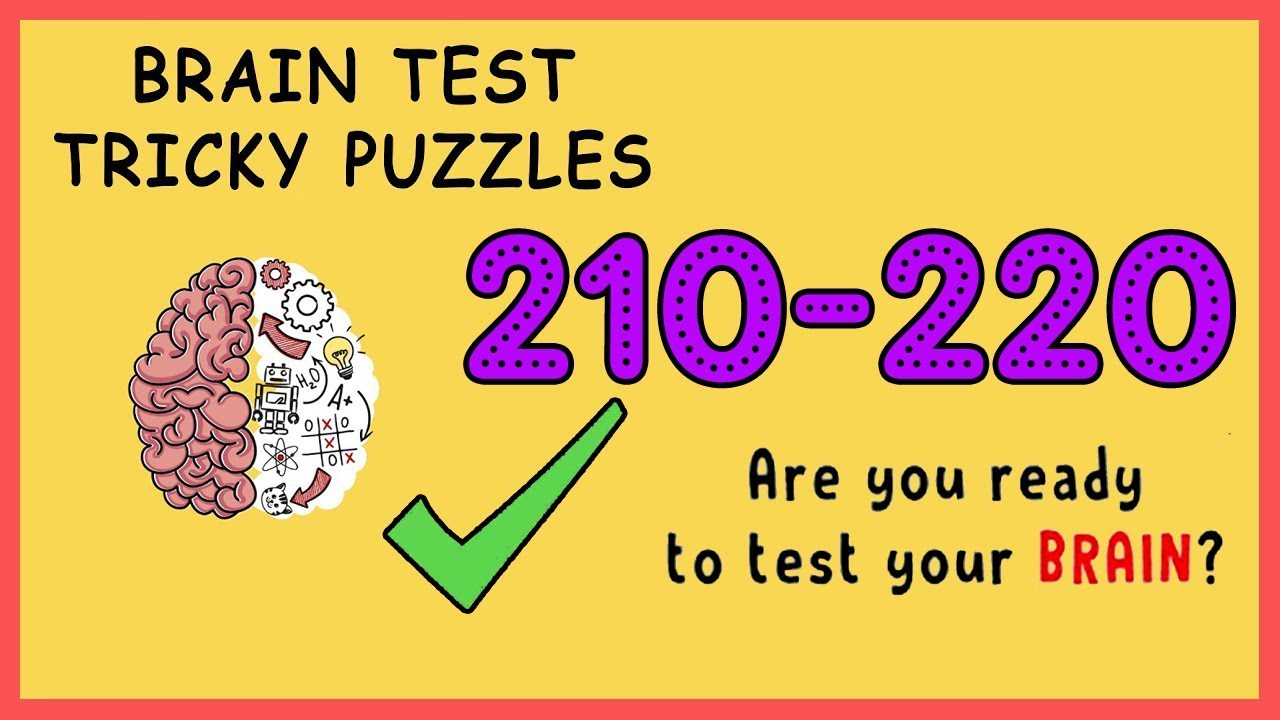 Brain Test Tricky Puzzles Level 213-275 Walkthrough Solution (With explanation)