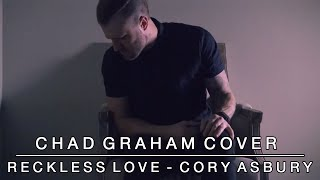 Reckless Love | Chad Graham Cover