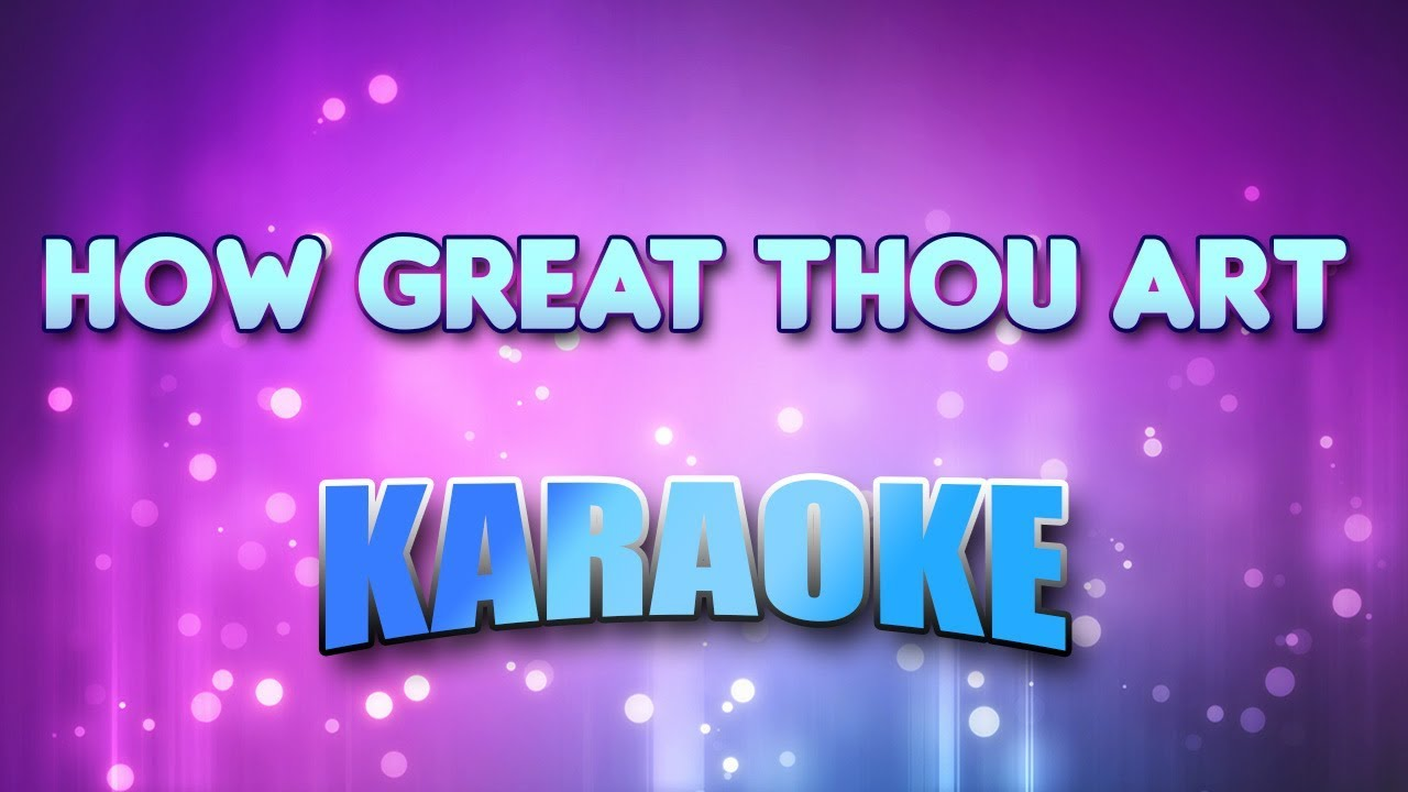 images?q=tbn:ANd9GcQh_l3eQ5xwiPy07kGEXjmjgmBKBRB7H2mRxCGhv1tFWg5c_mWT How Great Thou Art Chris Rice Karaoke @bookmarkpages.info
