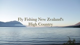 Fly Fishing New Zealand High Country