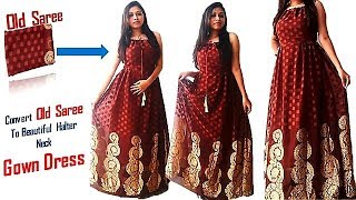 Convert Your Old Saree To Beautiful Floor length Halter Neck Gown Dress