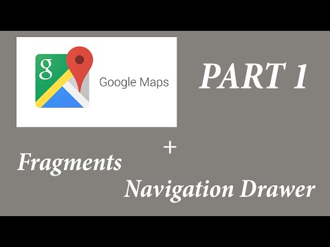 [Tutorial] Android Navigation Drawer - Google Maps & Fragments - Part 1/2 - Setting up the project
