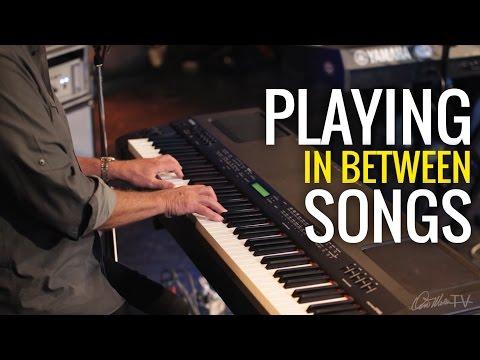 What to Play in Between Songs | Worship Keyboard Workshop