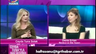 Deniz Erten Ceyda Tuna 39 Yla Hafta Sonu Program Sohbet