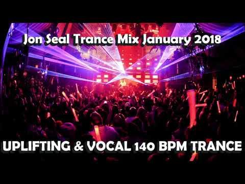 Jon Seal Uplifting & Vocal 138 140 BPM Trance Mix Massive 2 hour set January 2018