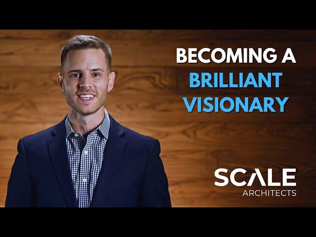Becoming a brilliant Visionary