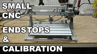 3018 CNC End Stops and Calibration