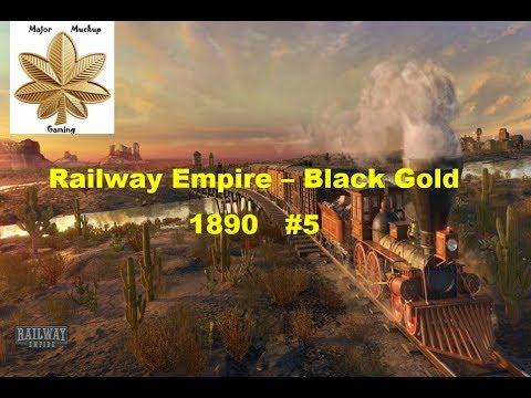 Railway Empire - Black Gold 1890 |