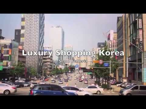 Luxury Shopping Korea - Luxury Retail Seoul