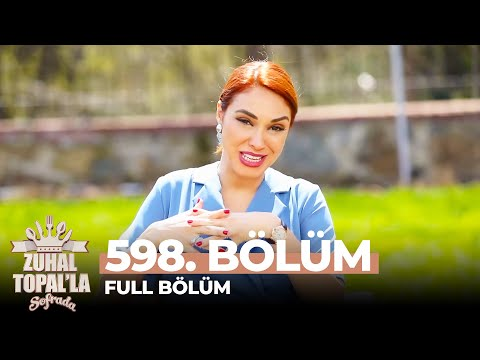 Zuhal Topal'la Sofrada 598. Bölüm (5 Mayıs 2021)