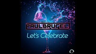 Paul Brugel - Let's Celebrate (Radio Edit)