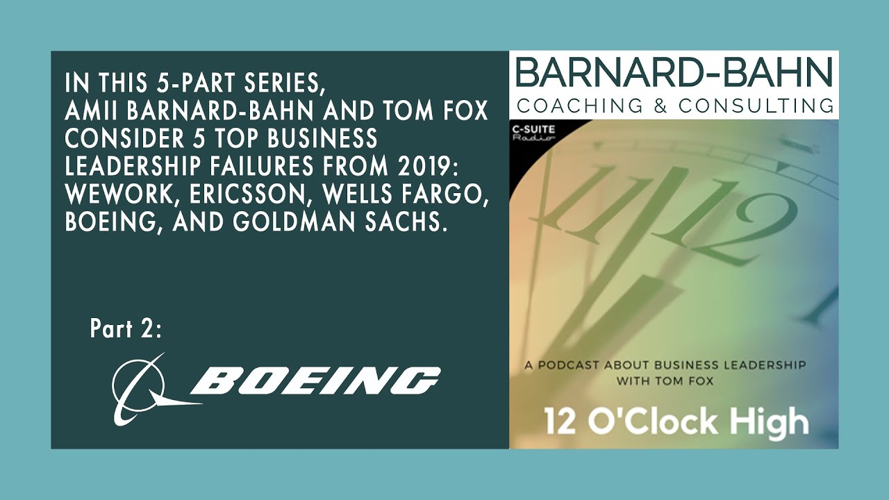 Ep. 2 Boeing: Top Five Business Failures of 2019