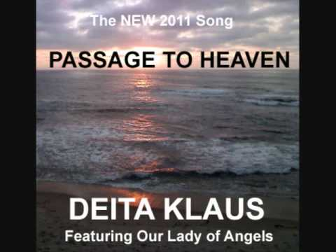 PASSAGE TO HEAVEN by Deita Klaus aka Dawn LaRue