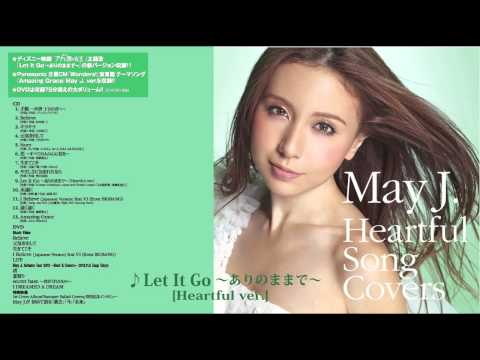May J. / Let It Go ~ありのままで~ [Heartful ver.](カヴァーAL『Heartful Song Covers』より)