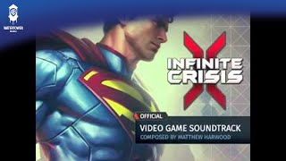 Infinite Crisis Video Game Soundtrack - Superman Theme - OFFICIAL