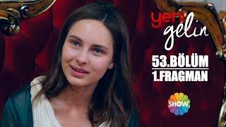 Yeni Gelin 53. Bölüm 1. Fragman (Sezon Finali)