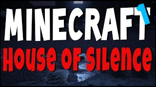 Minecraft Horror | HOUSE OF SILENCE | Ep 1 w/ Facecam