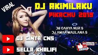 DJ VIRAL AKIMULAKU PUKACHU 2019 (DJ CINTA CNS)