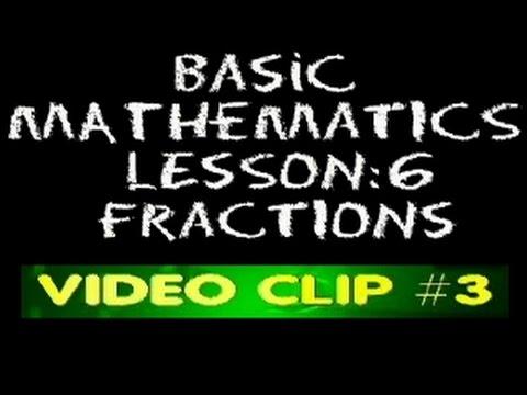 Basic Math: Lesson 6 - Video Clip #3 - Equivalent Fractions