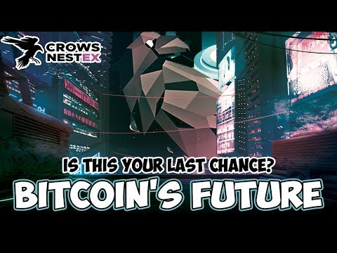 BITCOINS FUTURE FORETOLD - Is This Your Last Chance? CrowsNestEx.com Beta