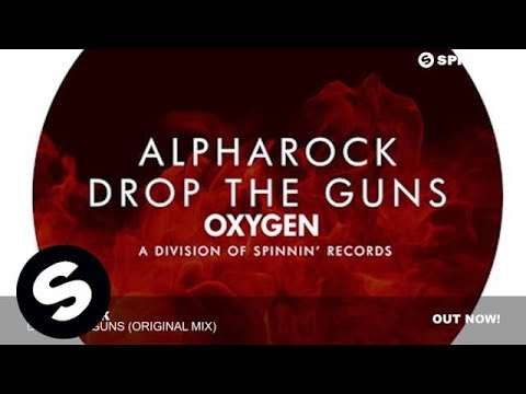 Alpharock - Drop The Guns (Original Mix)