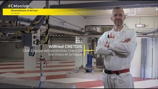 Orano - #CMonJob - Wilfried Crétois, Chef d'équipe Radioprotection intégrée (RPI) à la Hague, BU DS