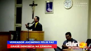 Baixar Sertão Alerta   Vereador Jucinério Félix faz grave denúncia sobre Marcos Barros