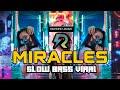 DJ MIRACLES - AXEL JOHANSSON ! SLOW FULL BASS REMIX ANGKLUNG TERBARU 2021 Akka Production