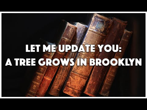 Let Me Update You: A Tree Grows in Brooklyn