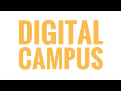 What is the Digital Campus?