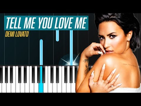"Demi Lovato - ""Tell Me You Love Me"" Piano Tutorial - Chords - How To Play - Cover"
