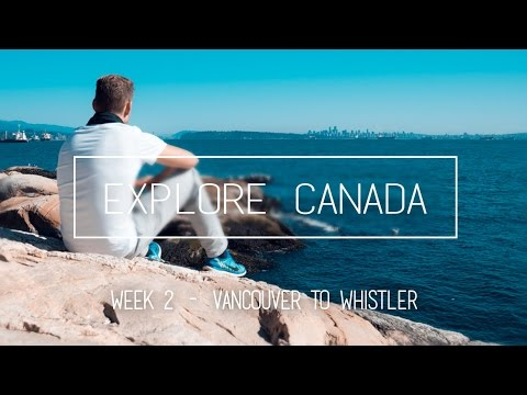 Explore Canada | Lighthouse Park and Whistler
