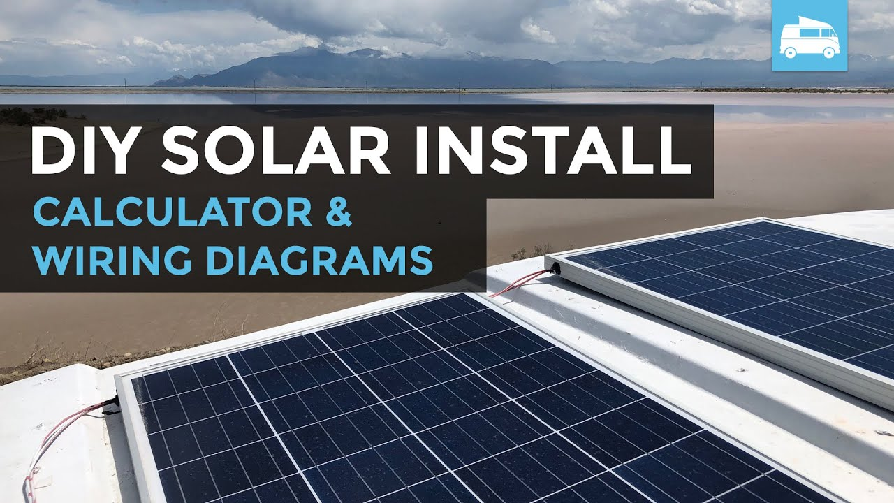 wiring diagram solar panels installation solar panel calculator and diy wiring diagrams for rv and campers  solar panel calculator and diy wiring